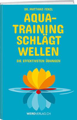 Aquatraining schlägt Wellen [Version allemande]