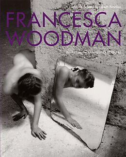 Francesca Woodman. Werke der Sammlung Verbund [Versione tedesca]