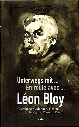 Unterwegs mit Léon Bloy [Version allemande]