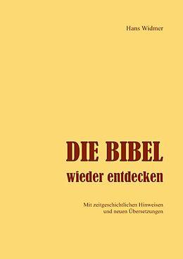 Die Bibel wieder entdecken