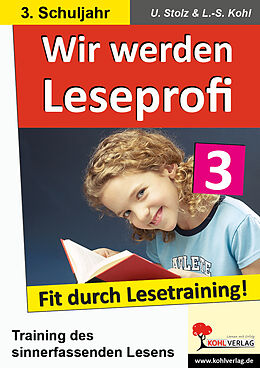 Wir werden Leseprofi - Fit durch Lesetraining! 3. Schuljahr [Versione tedesca]