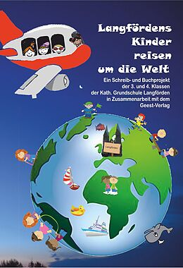 Langfördens Kinder reisen um die Welt [Versione tedesca]