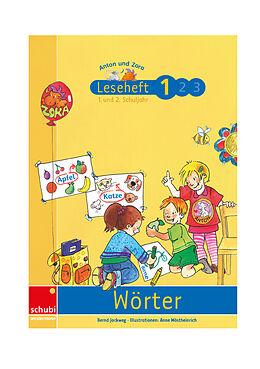 Anton und Zora 1. Leseheft - Wörter [Version allemande]