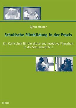 Schulische Filmbildung in der Praxis