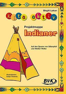 Kita aktiv Projektmappe Indianer [Version allemande]