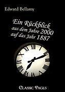 Ein Rückblick aus dem Jahre 2000 auf das Jahr 1887 [Version allemande]