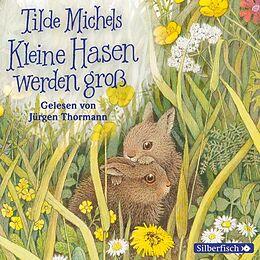 Tilde Michels: Kleine Hasen Werden Groß