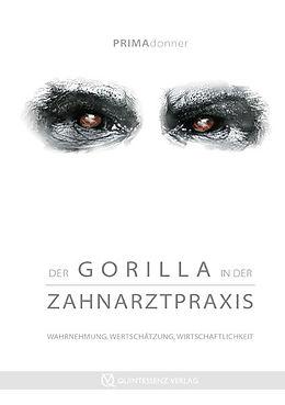 Der Gorilla in der Zahnarztpraxis [Version allemande]
