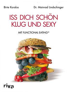 Iss dich schön, klug und sexy mit Functional Eating [Versione tedesca]