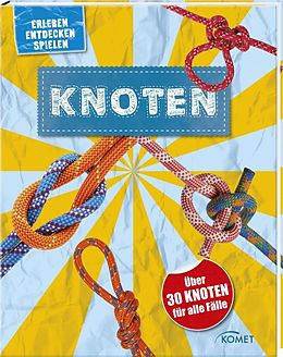 Knoten - über 30 Knoten für alle Fälle [Versione tedesca]