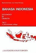 Bahasa Indonesia. Indonesisch für Deutsche 2. Lehrbuch [Versione tedesca]