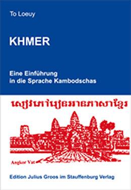 Khmer. Eine Einführung in die Sprache Kambodschas [Version allemande]