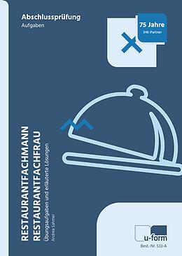 Restaurantfachmann / Restaurantfachfrau. Aufgabenteil und Lösungsteil
