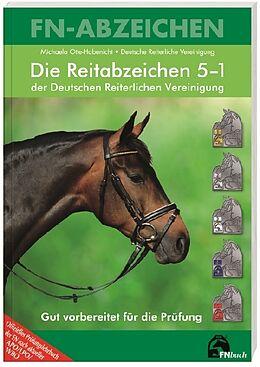 Die Reitabzeichen 5-1 der Deutschen Reiterlichen Vereinigung [Version allemande]