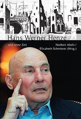 Hans Werner Henze und seine Zeit [Version allemande]