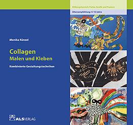 Collagen. Malen und Kleben [Versione tedesca]