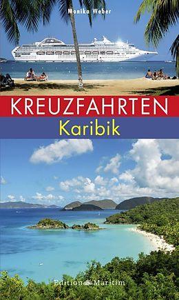 Kreuzfahrten Karibik [Versione tedesca]
