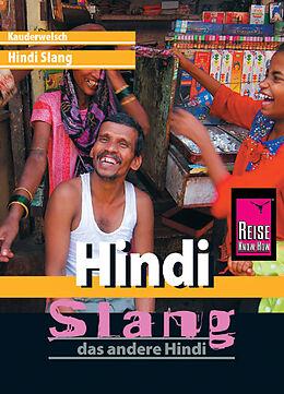 Kauderwelsch Sprachführer Hindi Slang - das andere Hindi