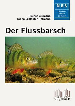 Der Flussbarsch - Perca fluviatilis [Version allemande]