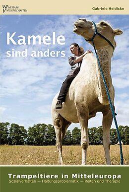 Kamele sind anders - Trampeltiere in Mitteleuropa [Versione tedesca]