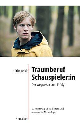 Traumberuf Schauspieler [Version allemande]