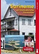 Suriname mit Weltkulturerbe Paramaribo [Version allemande]
