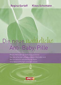 Die neue natürliche Anti-Baby-Pille [Versione tedesca]