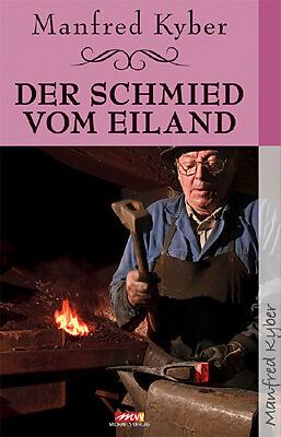 Der Schmied vom Eiland [Version allemande]