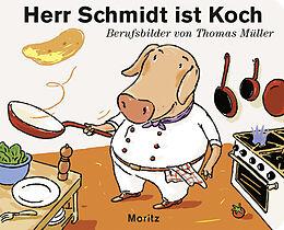 Herr Schmidt ist Koch