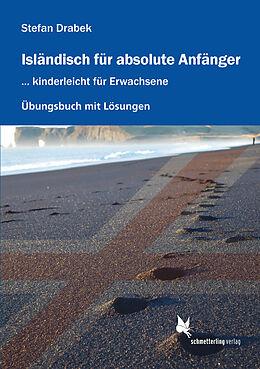 Isländisch für absolute Anfänger (Übungsbuch) [Versione tedesca]