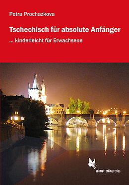 Tschechisch für absolute Anfänger (Lehrbuch)