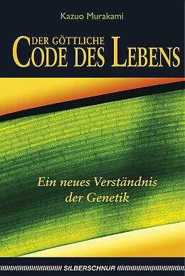 Der göttliche Code des Lebens [Versione tedesca]