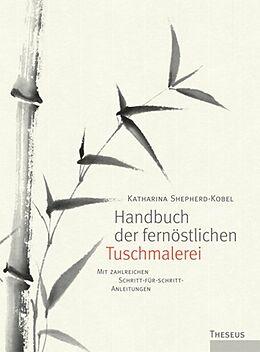 Handbuch der fernöstlichen Tuschmalerei [Versione tedesca]