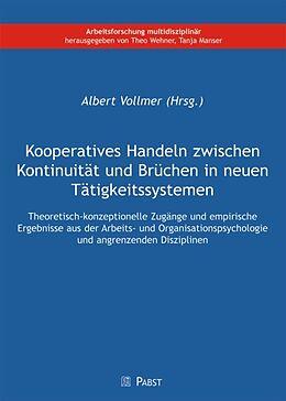 Kooperatives Handeln zwischen Kontinuität und Brüchen in neuen Tätigkeitssystemen [Versione tedesca]