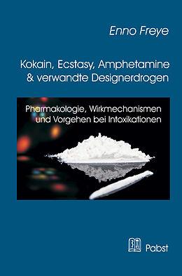 Kokain, Ecstasy, Amphetamine und verwandte Designerdrogen [Versione tedesca]