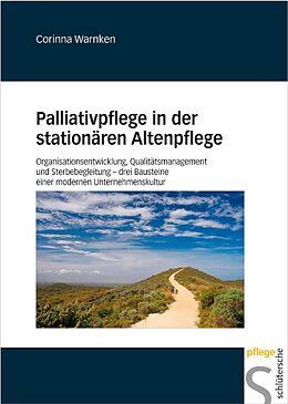 Palliativpflege in der stationären Altenpflege [Versione tedesca]