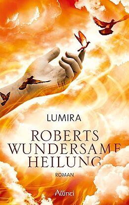 Roberts wundersame Heilung [Version allemande]