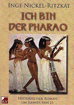 Ich bin der Pharao