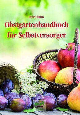 Obstgartenhandbuch für Selbstversorger [Versione tedesca]