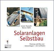 Solaranlagen Selbstbau [Version allemande]