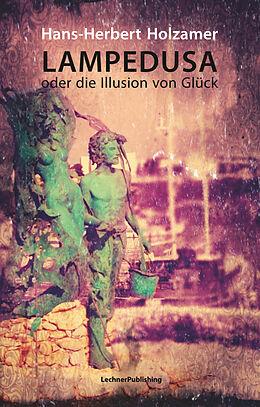 Lampedusa oder die Illusion von Glück [Versione tedesca]