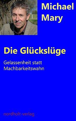 Die Glückslüge [Version allemande]