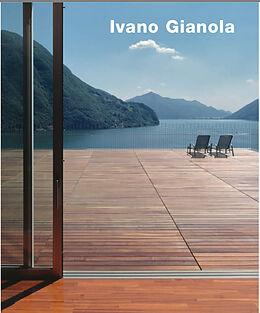 Ivano Gianola - Buildings and Projects / Edifici E Progetti