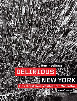 Koolhaas, R: Delirious New York [Version allemande]