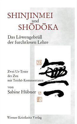 Shinjinmei und Shôdôka [Version allemande]