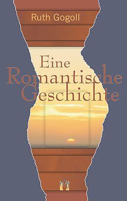 Eine romantische Geschichte [Version allemande]