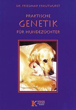 Praktische Genetik für Hundehalter [Versione tedesca]