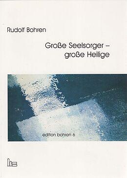 Große Seelsorger - große Heilige [Version allemande]