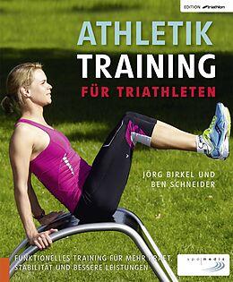 Athletiktraining für Triathleten [Version allemande]