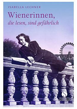 Wienerinnen, die lesen, sind gefährlich
